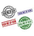 grunge textured sign me up now stamp seals vector image