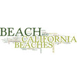 the best beaches in california text background vector image vector image