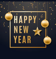 happy new year design with shiny golden balls vector image