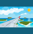 window from inside the airplane with islands vector image vector image