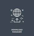 download manager icon vector image vector image
