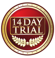 Fourteen Day Trial Label vector image vector image