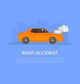 road accident banner template with place for text vector image vector image