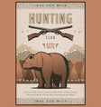 vintage poster or bear and hunting rifles vector image
