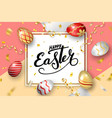 happe easter background lettering eggs greeting vector image vector image