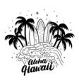 aloha hawaii hand lettering surf poster tee print vector image vector image