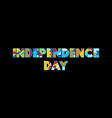 independence day concept word art vector image vector image