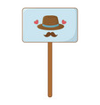 sign with hat and moustache vector image vector image