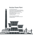 Silhouette Nuclear Power Plant and Text vector image vector image