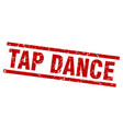 square grunge red tap dance stamp vector image vector image