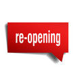 re-opening red 3d speech bubble vector image vector image
