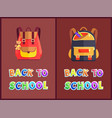 back to school posters with backpacks or rucksacks vector image vector image
