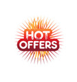 hot offers vector image vector image