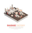 sausage factory isometric composition vector image vector image