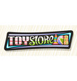 banner for toy store vector image vector image