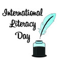 happy international literacy day vector image