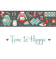 hygge background with cozy things and elements vector image vector image