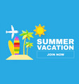 summer vacation time to travel tourism flyer vector image