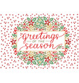 holiday card with inscription greeting of the vector image vector image