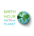 march earth hour day vector image vector image