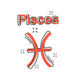 cartoon pisces zodiac icon in comic style vector image