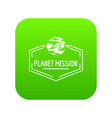planet mission icon green vector image vector image