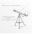 refractor telescope low poly wire frame on white vector image