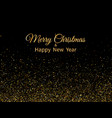 merry christmas and happy new year golden glitter vector image vector image