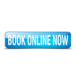 book online now blue square 3d realistic isolated vector image vector image