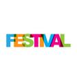 festival phrase overlap color no transparency vector image