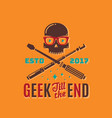 geek till the end abstract emblem sign or vector image vector image