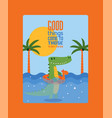 good things come to those who swim poster vector image vector image