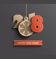 happy new year 2018 design card in paper style vector image vector image