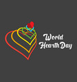 world hearth day design vector image vector image