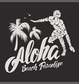 aloha typography with surfer for t-shirt print vector image vector image