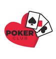 poker casino club gambling and play cards isolated vector image vector image
