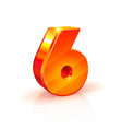 shiny orange red 3d number six isolated on white vector image vector image