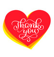 thank you handwritten text in a red heart hand vector image vector image