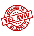 welcome to tel aviv red stamp vector image vector image