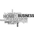 benefits of an honest home based business text vector image vector image