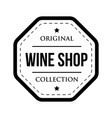 wine shop logo vintage isolated label vector image vector image