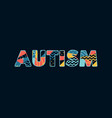 autism concept word art vector image vector image