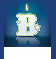 Candle letter B with flame vector image