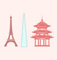 eiffel tower burj khalifa and chinese temple vector image