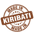 made in kiribati brown grunge round stamp vector image vector image