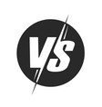vs or versus logo for battle or fight game vector image vector image