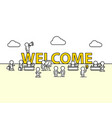 welcome text work office with people vector image vector image