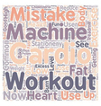 Common Cardio Exercise Workout Mistakes On Cardio vector image vector image