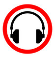 prohibition sign headphones on white vector image vector image