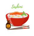 japan food - sashimi in red bowl salmon vector image
